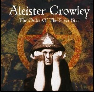 Алистър Кроули, създателят на Ордена на Сребърната звезда