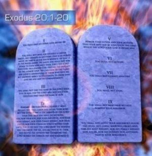10-те Божи заповеди записани в книгата Изход 20-та глава стихове от 3 до 17.