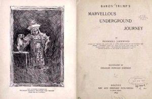 """Книгата """"Чудесното подземно пътешествие на Барон Тръмп"""" на Ингърсол Локууд"""
